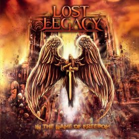"""LOST LEGACY: weiterer Track vom neuen Power / Heavy Metal Album  """"In the Name of Freedom"""""""