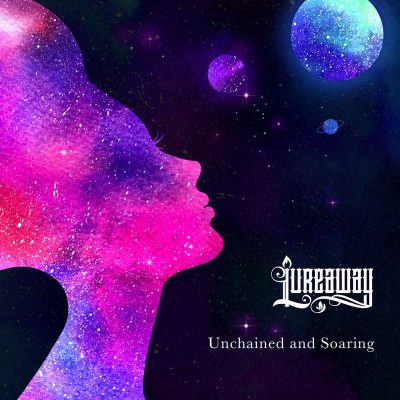 """LUREAWAY: Video-Clip vom """"Unchained and Soaring"""" Album"""