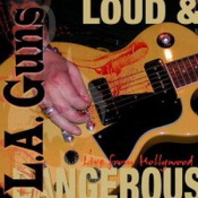 L.A. GUNS: Live and dangerous