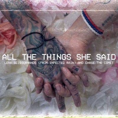 "LENA SCISSORHANDS: INFECTED RAIN-Sängerin veröffentlicht T.A.T.U.-Cover ""All The Things She Said"""