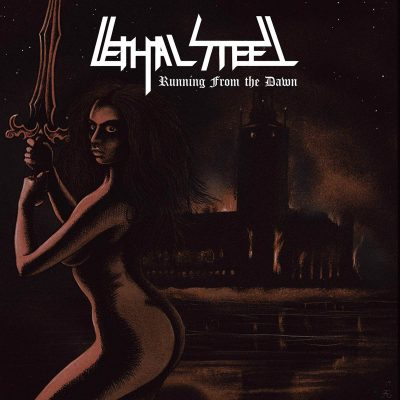"LETHAL STEEL: kündigen neue Heavy Metal EP ""Running From The Dawn"" aus Schweden an"