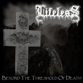 LIFELESS: Beyond The Threshold Of Death [Eigenproduktion]