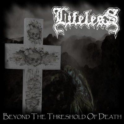 LIFELESS: Beyond The Threshold Of Death [Eigenproduktion]