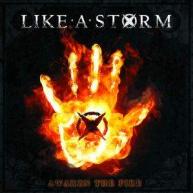 """LIKE A STORM: neues Album """"Awaken The Fire"""""""