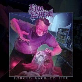 "LIVE BURIAL: streamen ""Forced Back to Life""-Album"