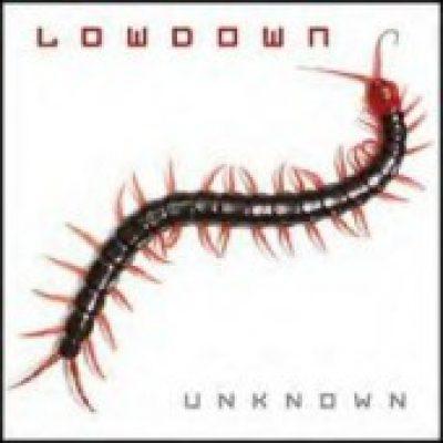 LOWDOWN: Unknown