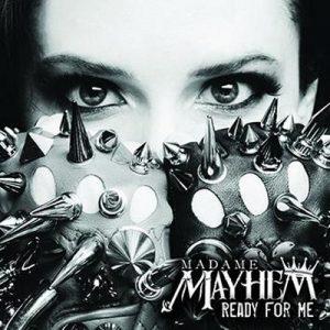 "MADAME MAYHEM: Video zu ""War You Started"""