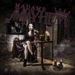 MADAME MAYHEM: Now You Know