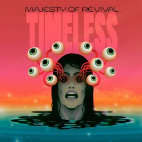 "MAJESTY OF REVIVAL: Labeldeal für ""Timeless"" Album"