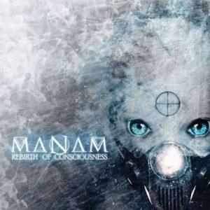 MANAM: Rebirth of Consciousness