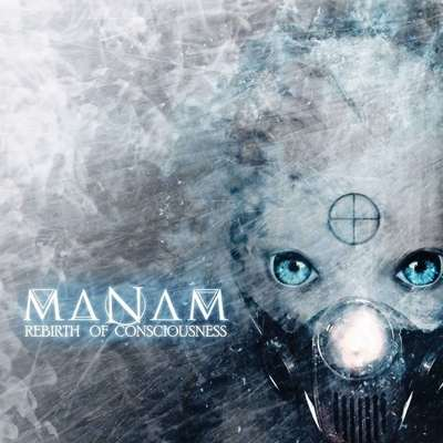 "MANAM: Lyric-Video vom ""Rebirth of Consciousness"" Album"