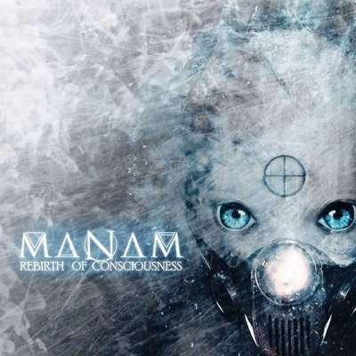"""MANAM: Video-Clip vom """"Rebirth of Consciousness"""" Album"""