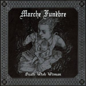 "MARCHE FUNÈBRE: Titeltrack von ""Death Wish Woman"" EP"