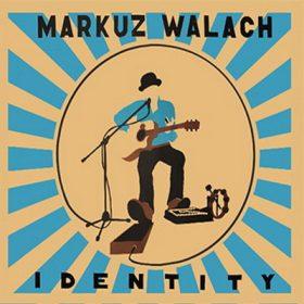 MARKUZ  WALACH: Identity