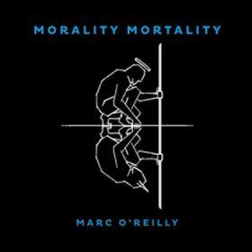 MARC O´REILLY: Mortality Mortality