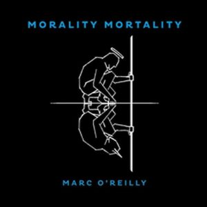 MARC O´REILLY: Mortality Mortality