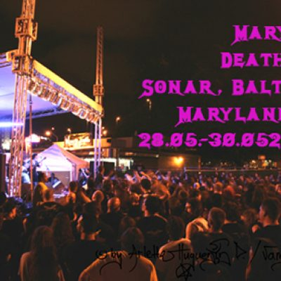 MARYLAND DEATH FEST 2010: Sonar, Baltimore – Maryland, USA: 28.05. – 30.05.2010