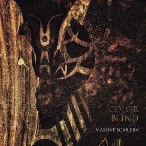 "MASSIVE SCAR ERA: streamen ""Color Blind"" EP"