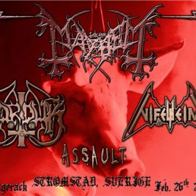 MAYHEM, MARDUK, NIFELHEIM, ASSAULT: Skagerrack, Strömstad, Schweden: 26.02.2011AS