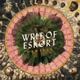MBWTEYP: Writ Of Eskort