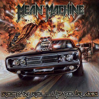 """MEAN MACHINE: Labeldeal für """"Rock´n´Roll Up Your Ass"""" Album"""