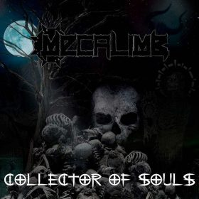 "MECALIMB: Lyric-Video von der neuen Melodic Death / Groove Metal EP ""Collector Of Souls"""