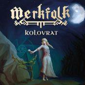 "MERKFOLK: Video-Clip vom ""Kolovrat"" Album"