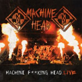 "MACHINE HEAD: ""Machine Fucking Head Live"" erscheint am 9. November"