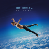 """MIKE & THE MECHANICS: neues Album """"Let Me Fly"""""""