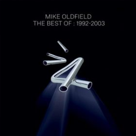 MIKE OLDFIELD: Best Of 1992-2003 im Mai