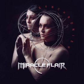 """MIRACLE FLAIR: Video-Clip vom neue Modern Melodic Metal Album """"Synchronism"""""""