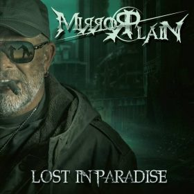 "MIRRORPLAIN: zweiter Video-Clip vom neuen Album ""Lost In Paradise"""