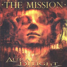 THE MISSION: Aural Delight