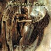 MESSIAH´S KISS: Prayer for the Dying