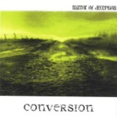 MIRROR OF DECEPTION: Conversion