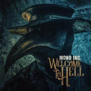 MONO INC.: Welcome To Hell [2CD]