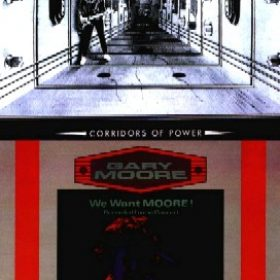 GARY MOORE: Corridors of Power / We Want Moore (Re-Releases)