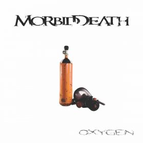 "MORBID DEATH: Video-Clip vom neuen Melodic Death / Gothic Metal Album ""Oxygen"""