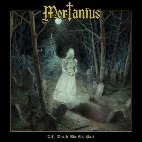 "MORTANIUS: Neues Album ""Till Death Do Us Part"" mit WHAM-Cover"