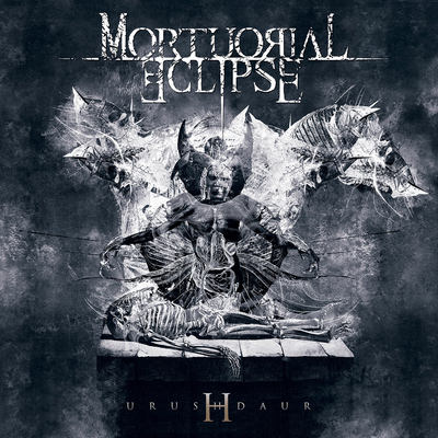 "MORTUORIAL ECLIPSE: streamen ""Urushdaur"" Album"