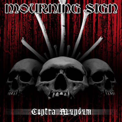 "MOURNING SIGN: kündigen ""Contra Mundum"" Album an"