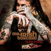 "MR. IRISH BASTARD: ""The Desire Of Revenge"" erwacht im März"