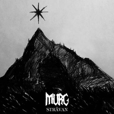 """MURG: weiterer Track vom Trilogie-Abschluss-Album """"Strävan"""""""