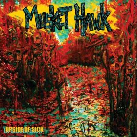 "MUSKET HAWK: Track vom ""Upside of Sick"" Album"