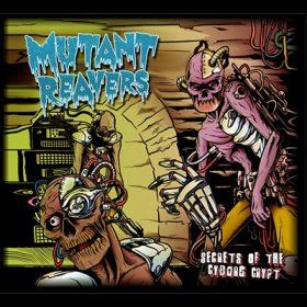 MUTANT-REAVERS--Secrets-of-the-Cyborg-Crypt