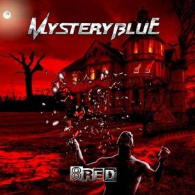"MYSTERY BLUE: weiterer Song vom neuen Heavy Metal Album ""8RED"""
