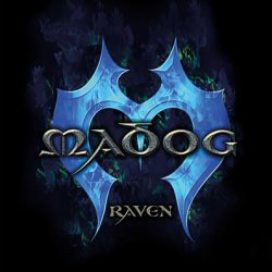 "MADOG: neues Album ""Raven"""