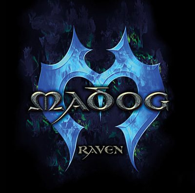 "MADOG: neues Album ""Raven"""