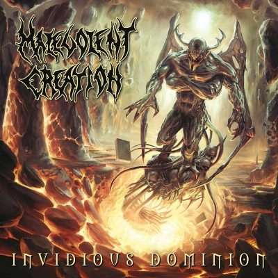 MALEVOLENT CREATION: Invidious Dominion