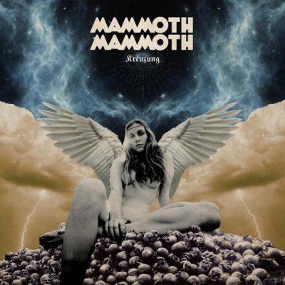 "MAMMOTH MAMMOTH: dritter Song vom neuen Album ""Kreuzung"""